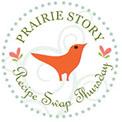 Prairie Story Recipe Swap image