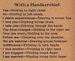 Flirting with handkerchiefs